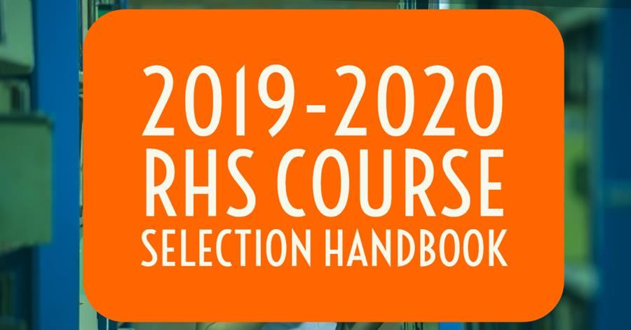 RHS 2019-2020 Course Selection Handbook