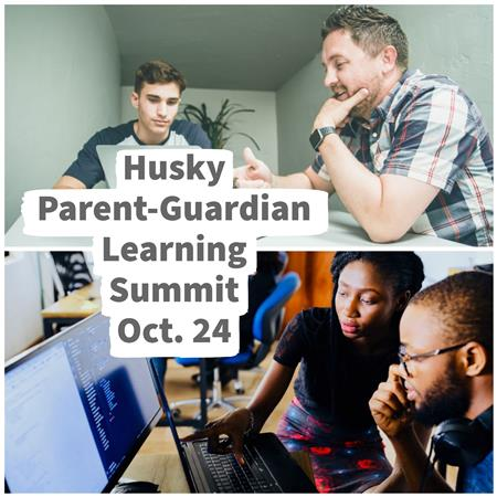 Husky Parent-Guardian Learning Summit Oct. 24